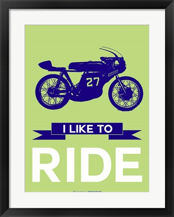 Framed I Like to Ride 11 Print