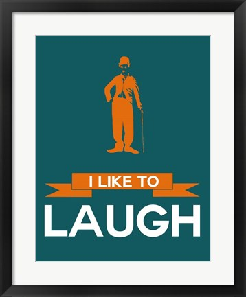 Framed I Like to Laugh 2 Print