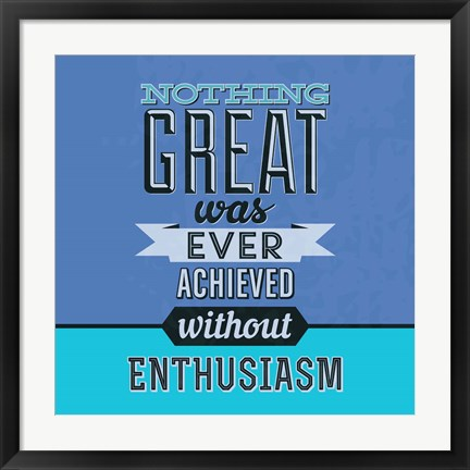 Framed Enthusiasm 1 Print