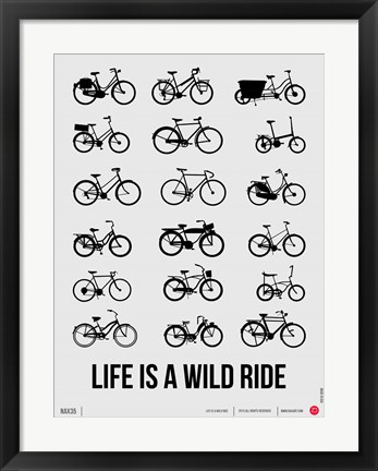 Framed Life is a Wild Ride 1 Print