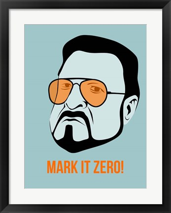 Framed Mark it Zero 1 Print
