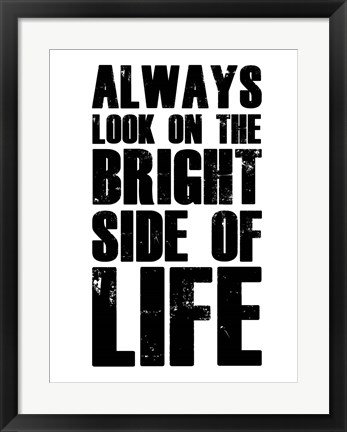 Framed Bright Side of Life White Print