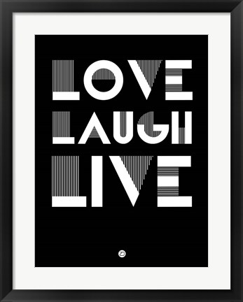 Framed Love Laugh Live 2 Print