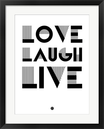 Framed Love Laugh Live 3 Print