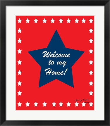 Framed Welcome to My Home Print