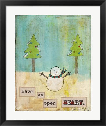 Framed Have An Open Heart Print