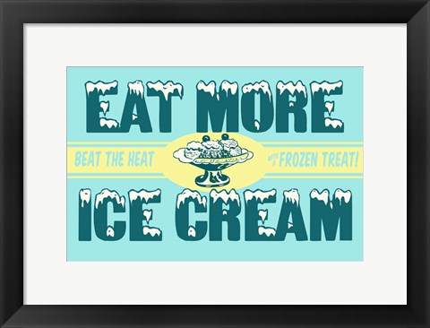 Framed Eat More Ice Cream Print