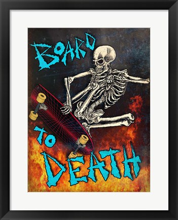 Framed Board To Death Print