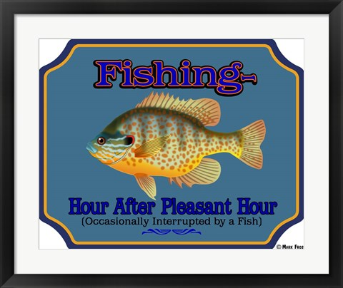Framed Fishing Hour After Hour Print