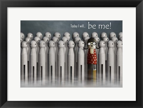 Framed Be Me Print