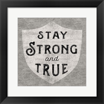 Framed Stay Strong Print
