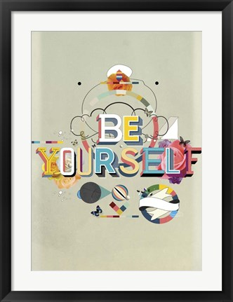 Framed Be Yourself Print
