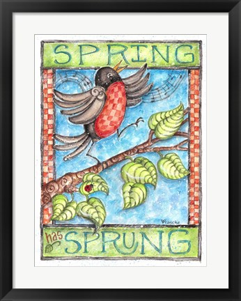 Framed Spring has Sprung Print