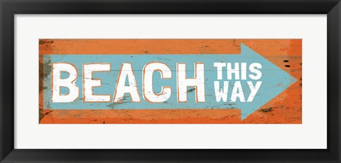 Framed Beach This Way Print