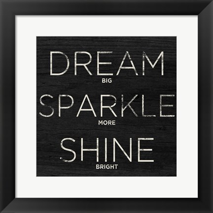 Framed Dream, Sparkle, Shine (Shine Bright) Print