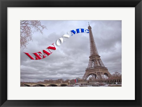 Framed Lean On Me  Flag with Eiffel Tower Print