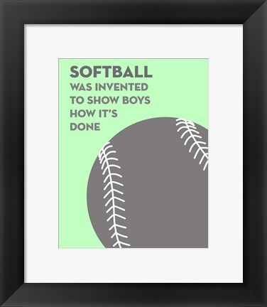 Framed Softball Quote - Grey On Mint 2 Print