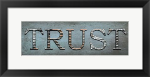 Framed Trust Sentiment Print
