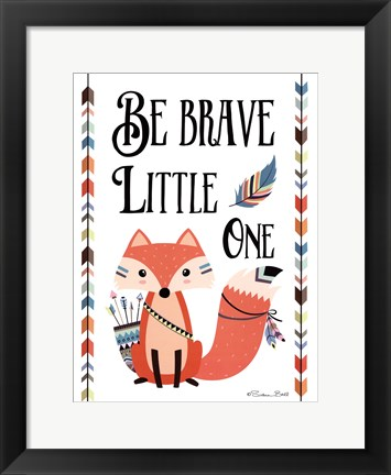 Framed Be Brave Little One Print