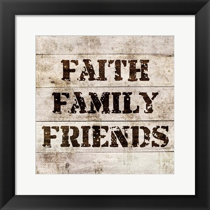 Framed Faith, Family, Friends In Wood Print