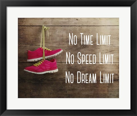 Framed No Time Limit No Speed Limit No Dream Limit Pink Shoes Print