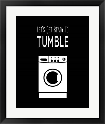 Framed Let's Get Ready To Tumble - Black Print