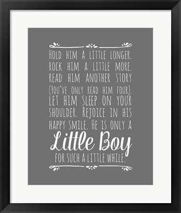 Framed Hold Him A Little Longer - Gray Print