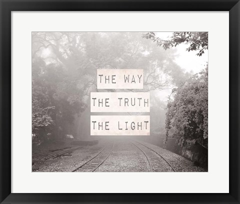 Framed Way The Truth The Light Railroad Tracks Black and White Print