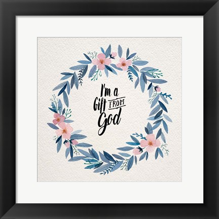 Framed I'm A Gift From God Pink Flower Wreath Print