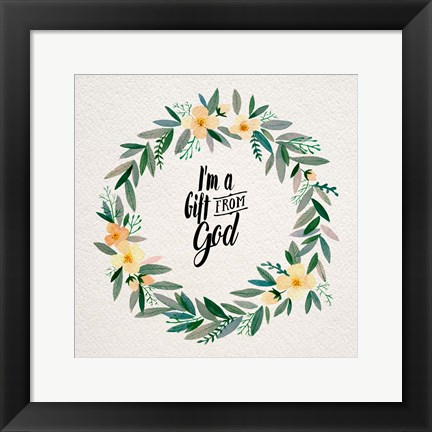 Framed I'm A Gift From God Yellow Flower Wreath Print