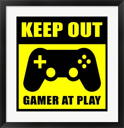 Framed Keep Out Gamers At Play Print