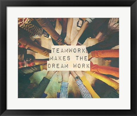 Framed Teamwork Makes The Dream Work Stacking Hands Color Print