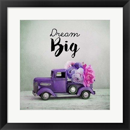 Framed Dream Big - Purple Truck and Flowers Print
