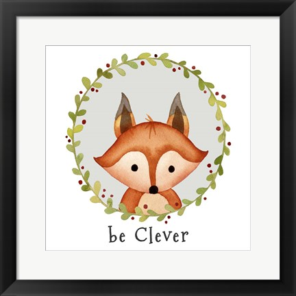 Framed Be Clever Fox Print