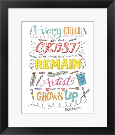 Framed Every Child Is An Artist Print