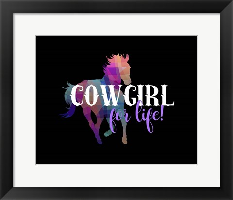Framed Cowgirl for Life Print