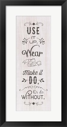 Framed Use It Up Print