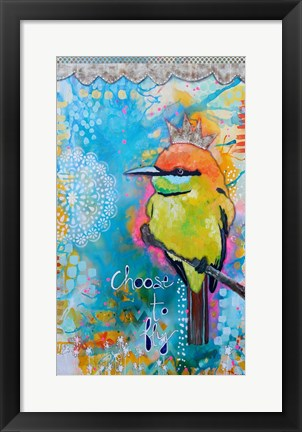 Framed Choose to Fly Print
