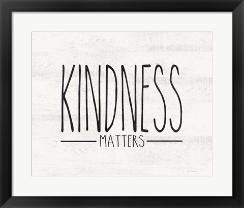 Framed Kindness Matters Print