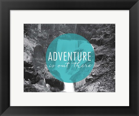 Framed Adventure is Out There v2 Print