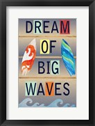 Dream of Big Waves