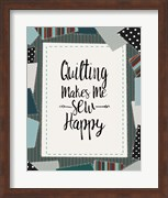 Quilting Makes Me Sew Happy Green
