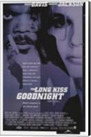 Framed Long Kiss Goodnight