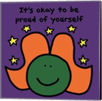 Framed It's Okay to Be Proud of Yourself