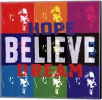 Framed Barack Obama: Hope, Believe, Dream