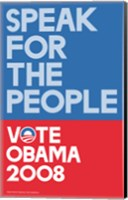 Framed Barack Obama - (Speak for People-blue) Campaign Poster