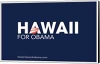 Framed Barack Obama - (Hawaii for Obama) Campaign Poster