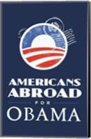 Framed Barack Obama - (Americans Abroad for Obama) Campaign Poster