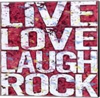 Framed Live Love Laugh Rock