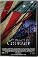 Framed Last Ounce of Courage
